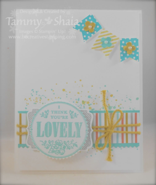 You're Lovely and Banner Blast stamp sets