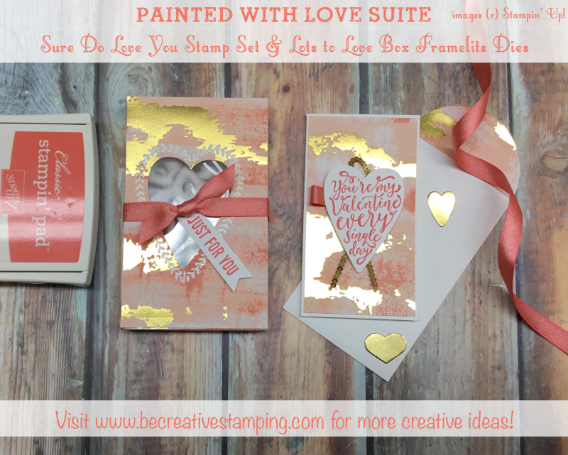 Sure Do Love You Stamp Set and Lots to Love Box