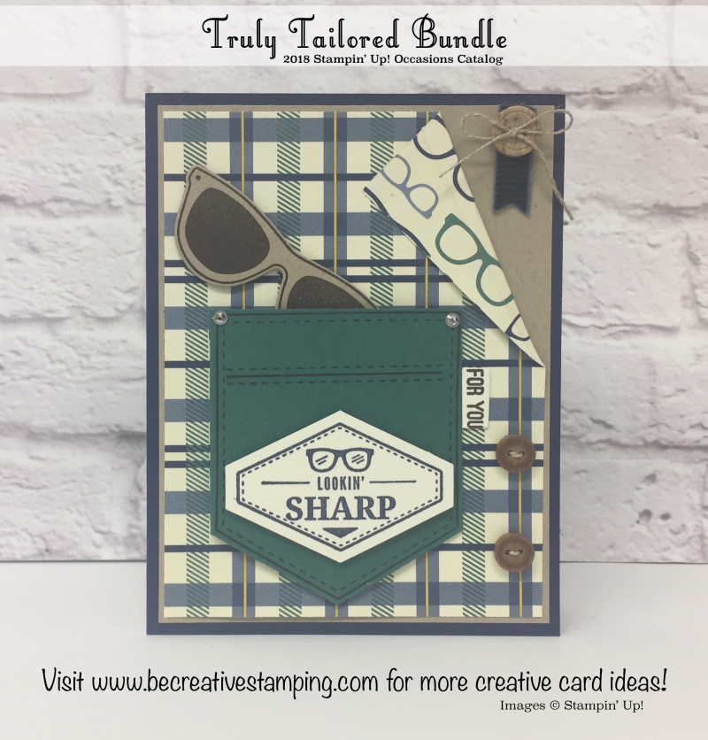 Truly Tailored  Stamp Set and Tailored Tag Punch