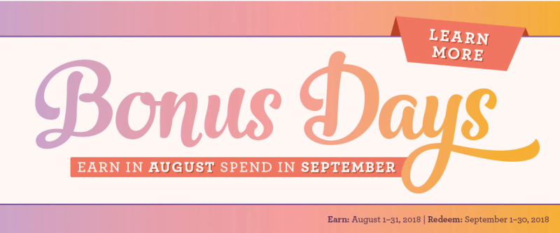 Bonus Days are Back!