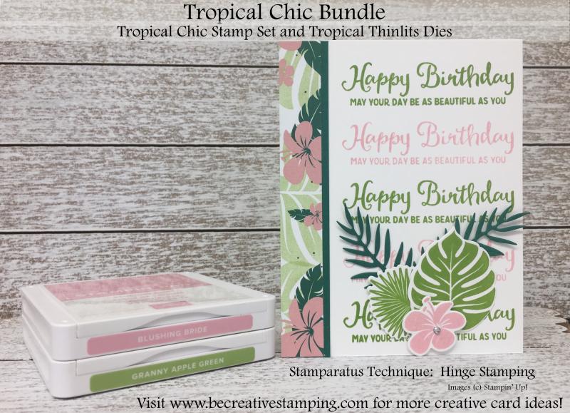 Tropical Chic Bundle and Stamparatus Technique