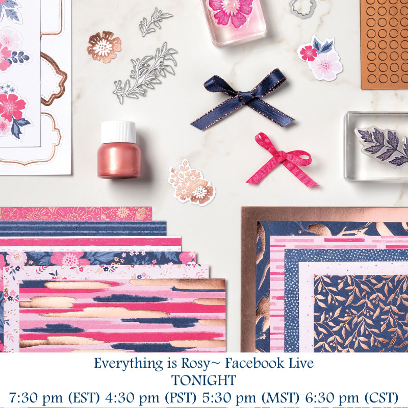Everything is Rosy Product Medley FB LIVE (tonight)