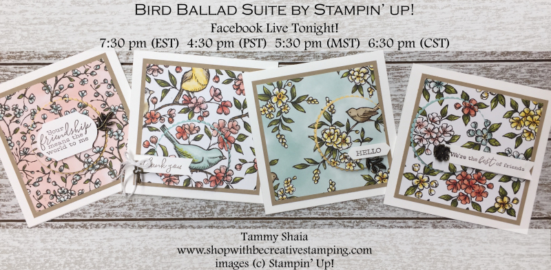Bird Ballad Suite by Stampin' Up! (FB tonight)