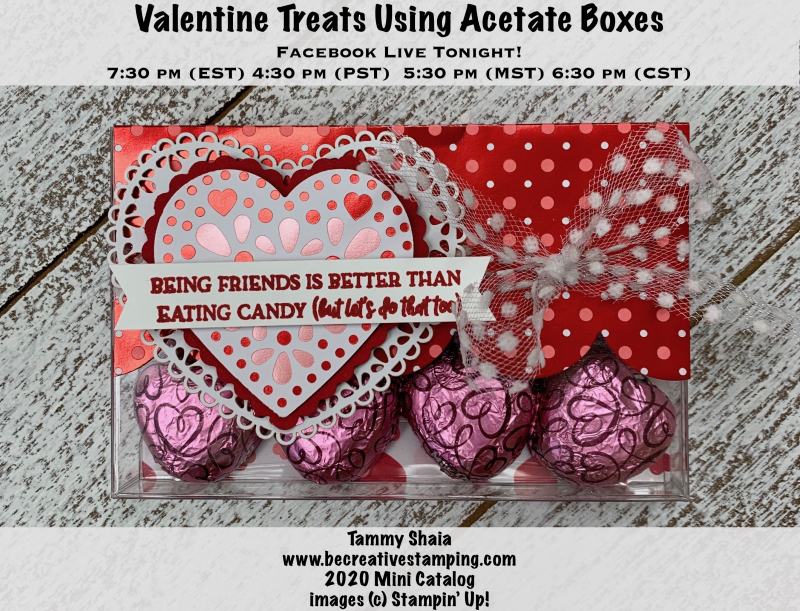 Valentine Treats using acetate boxes